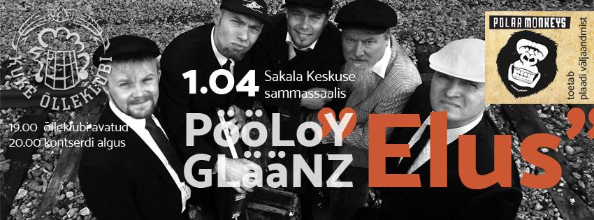 "Kuke õlleklubi. PööloY Gläänzi plaadi ""Elus"" esitluskontsert 01.04"