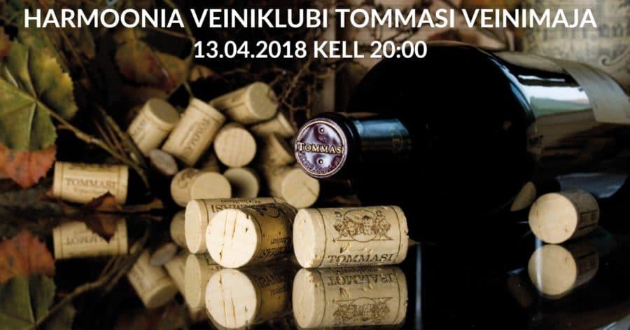 Harmoonia Veiniklubi 13.04 – Tommasi veinimaja Itaaliast
