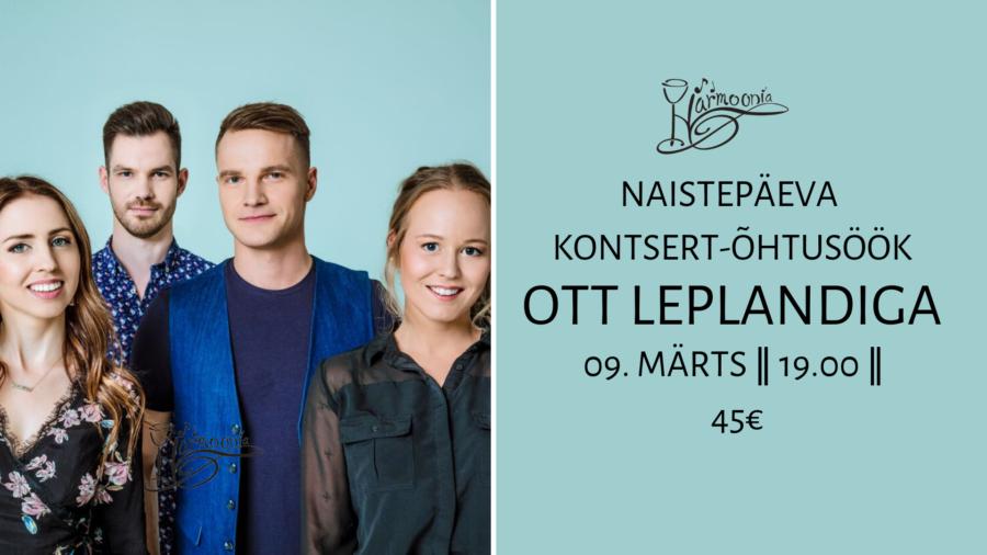 Naistepäeva kontsert-õhtusöök Ott Leplandiga