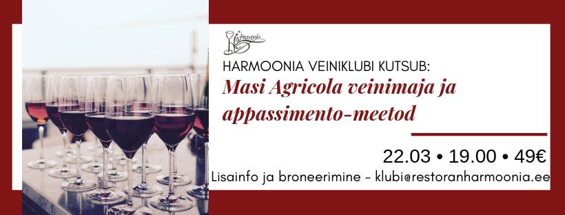 Harmoonia Veiniklubi 22.03 – 5 käiguline õhtusöök Masi Agricola veinidega